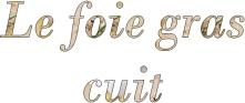 compo foie gras cuit